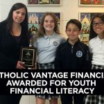 Catholic Vantage Financial Awarded For Youth Financial Literacy
